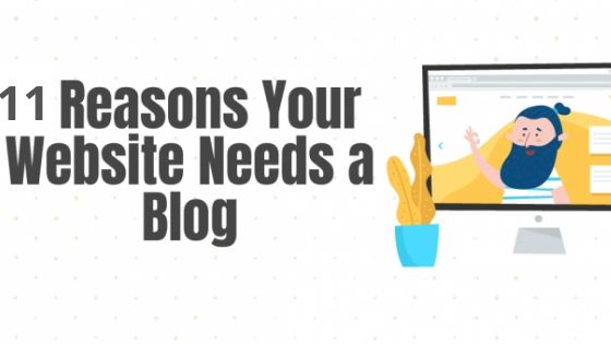 11 Reasons why one should have a blog page linked to their website!